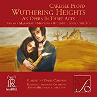 Floyd: Wuthering Heights by Florentine Opera Company