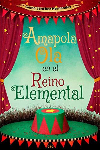 Amapola Ola en el Reino Elemental