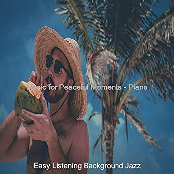 Music for Peaceful Moments - Piano