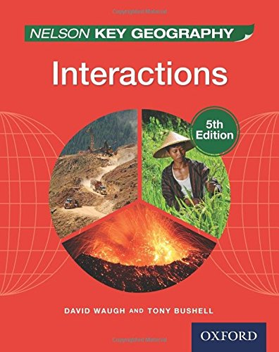 Waugh, D: Nelson Key Geography Interactions Student Book