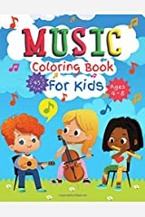 Music Coloring Book for Kids Ages 4-8: Great Coloring and Activity Book for Any Fan of Music Paperback