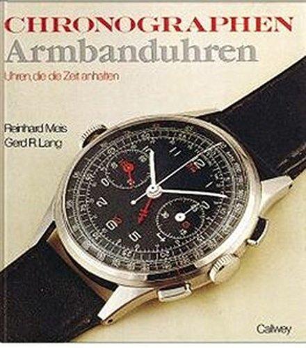 Chronographen Armbanduhren: Die Zeit zum Anhalten