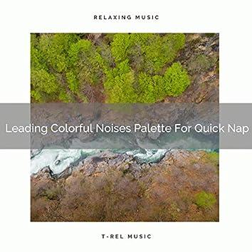 Leading Colorful Noises Palette For Quick Nap