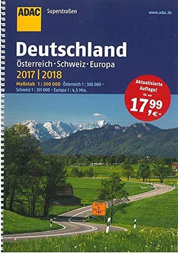 ADAC Superstraßen Deutschland, Österreich, Schweiz & Europa 2017/2018 1:200 000 (ADAC Atlanten)