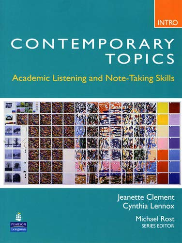 Contemporary Topics Intro: Academic Listening and...