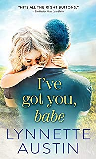 I've Got You, Babe (Must Love Babies Book 2)