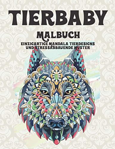 Tierbaby - Malbuch - Einzigartige Mandala-Tierdesigns und stressabbauende Muster