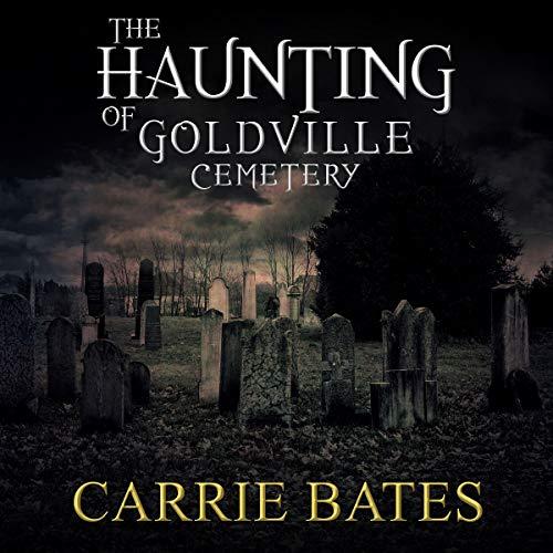 The Haunting of Goldville Cemetery Titelbild