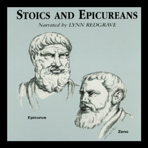 Stoics and Epicureans audiobook cover art