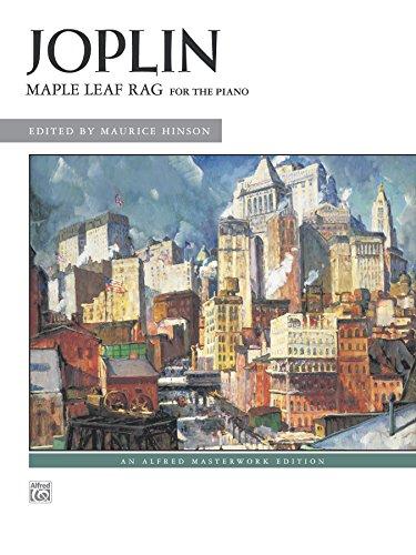Maple Leaf Rag Early Advanced Piano Solo Alfred Masterwork Edition Kindle Edition By Joplin Scott Hinson Maurice Arts Photography Kindle Ebooks Amazon Com