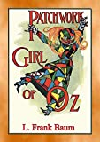THE PATCHWORK GIRL OF OZ - Book 7 in the Land of Oz series (Books of Oz Series) (English Edition)