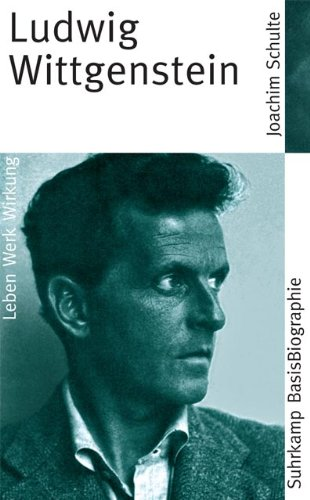 Ludwig Wittgenstein: Leben. Werk. Wirkung (Suhrkamp BasisBiographien)