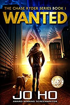 Wanted: A Heart-warming Thriller for Dog Lovers (The Chase Ryder Series Book 1) by [Jo Ho]