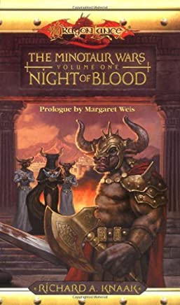 Night of Blood: The Minotaur Wars, Volume One: Written by richard a. Knaak, 2004 Edition, (1st Edition) Publisher: Wizards of the Coast [Mass Market Paperback]