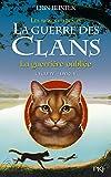 La guerre des Clans, cycle IV - tome 05 - La guerrière oubliée (5)