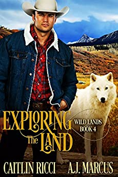 Exploring the Land (Wild Lands Book 4) by [Caitlin Ricci, A.J. Marcus]