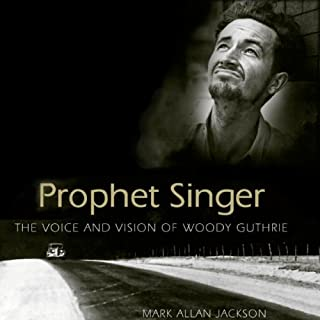 Prophet Singer: The Voice and Vision of Woody Guthrie cover art
