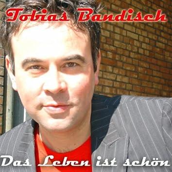Tobias Bandisch - Das Leben ist schön