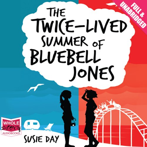 The Twice-Lived Summer of Bluebell Jones cover art