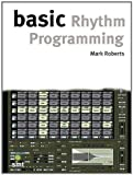 Basic Rhythm Programming (Book Na): Buch (The Basic Series)