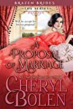 A Proposal of Marriage (Brazen Brides Book 4)