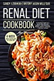 Renal Diet Cookbook: New Version: A Practical Guide To A Renal Diet, The