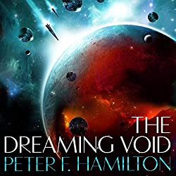 The Dreaming Void. TheVoid Trilogy book 1. By Peter F Hamilton.