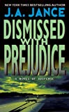 Dismissed with Prejudice: A J.P. Beaumont Novel (J. P. Beaumont Novel Book 7) (English Edition)