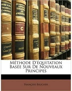 M Thode D' Quitation Bas E Sur de Nouveaux Principes (Paperback)(French) - Common