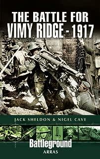 Battle for Vimy Ridge 1917