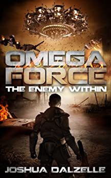 Omega Force: The Enemy Within (OF4) by [Joshua Dalzelle]