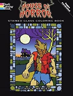 House of Horror Stained Glass Coloring Book (Dover Stained Glass Coloring Book)