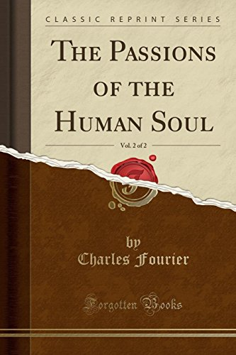 The Passions of the Human Soul, Vol. 2 of 2 (Classic Reprint)