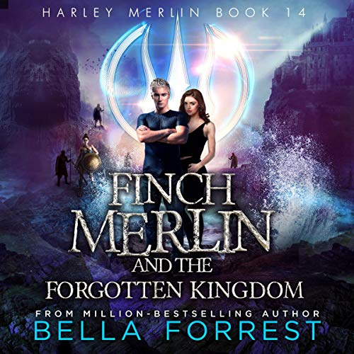 Finch Merlin and the Forgotten Kingdom cover art