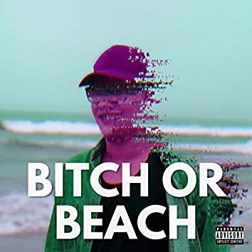 Bitch or Beach