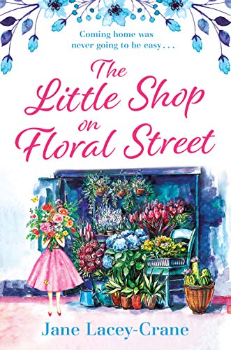 The Little Shop on Floral Street: an emotional story of love, loss and family (English Edition)