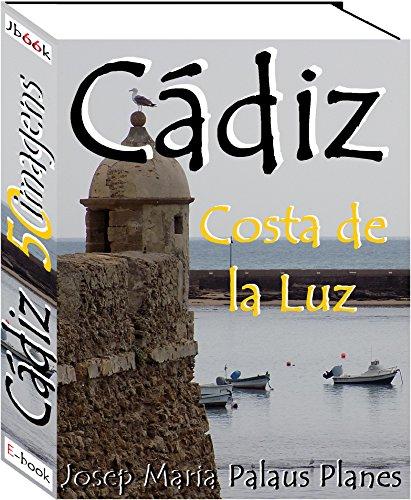 Costa de la Luz: Cádiz (50 imagens)