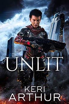 Unlit (A Kingdoms of Earth & Air Novel Book 1) by [Keri Arthur]