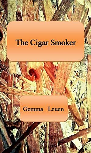 The Cigar Smoker (English Edition)
