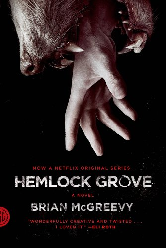 McGreevy, B: Hemlock Grove (Fsg Originals)