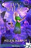 Meurtres, magie et télé-réalité - Ivy Wilde, T2