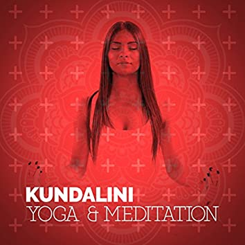 Kundalini: Yoga & Meditation