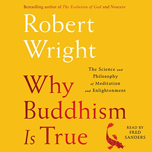 Why Buddhism Is True audiobook cover art