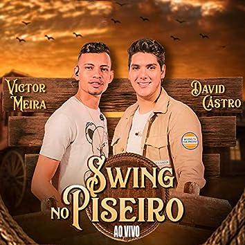 Swing no Piseiro (Ao Vivo)