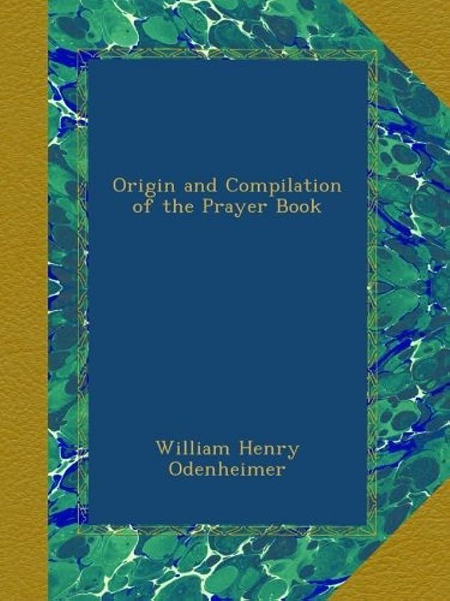 クルーズほんの保証金Origin and Compilation of the Prayer Book