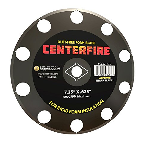 Best Prices! Bullet Tools 7.25 in. CenterFire Dust Free Foam Blade for cutting EPS, XPS & Poly-ISO i...