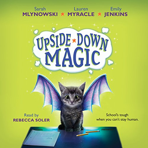 Upside-Down Magic #1 audiobook cover art