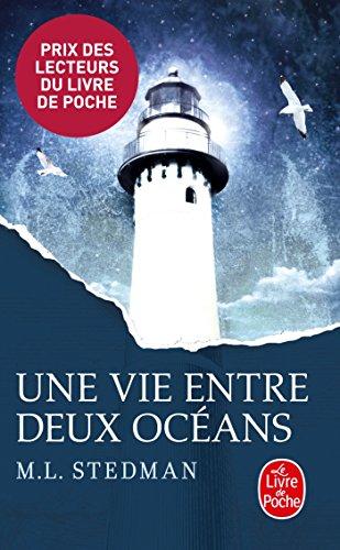 Une vie entre deux océans (Littérature & Documents) Broché: Prix des Lecteurs 2015