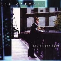 Lost In The Loop by Liz Carroll (2000-02-01)