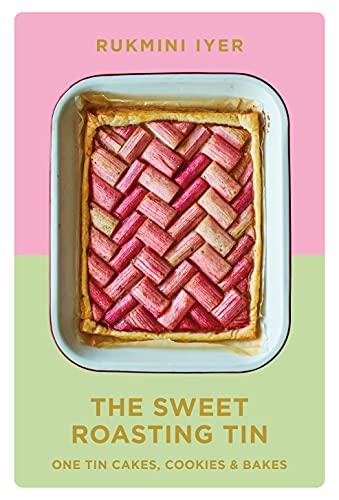 The Sweet Roasting Tin: One Tin Cakes, Cookies & Bakes (English Edition)